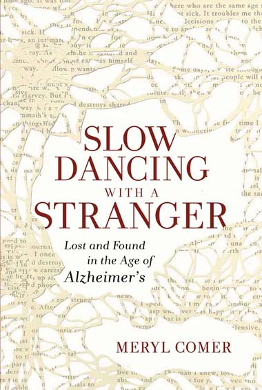 Cover of Slow Dancing with a Stranger by Meryl Comer.