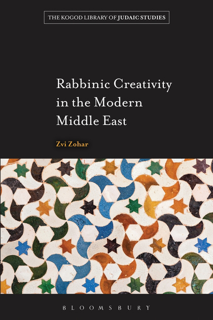 Book cover of Rabbinic Creativity in the Modern Middle East by Tzvi Marx.