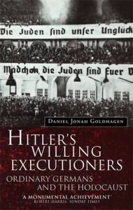 Book cover of 'Hitler's Willing Executioners' by Goldhagen.