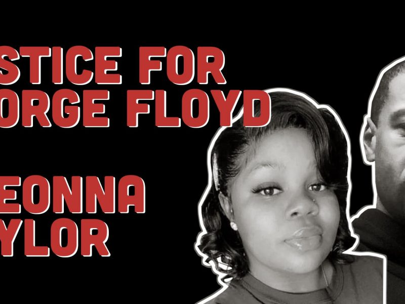 Justice for George Floyd and Breonna Taylor